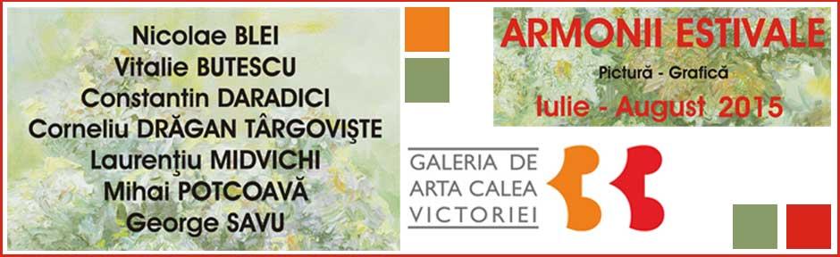 """""""ARMONII ESTIVALE"""" LA GALERIA CALEA VICTORIEI 33"""