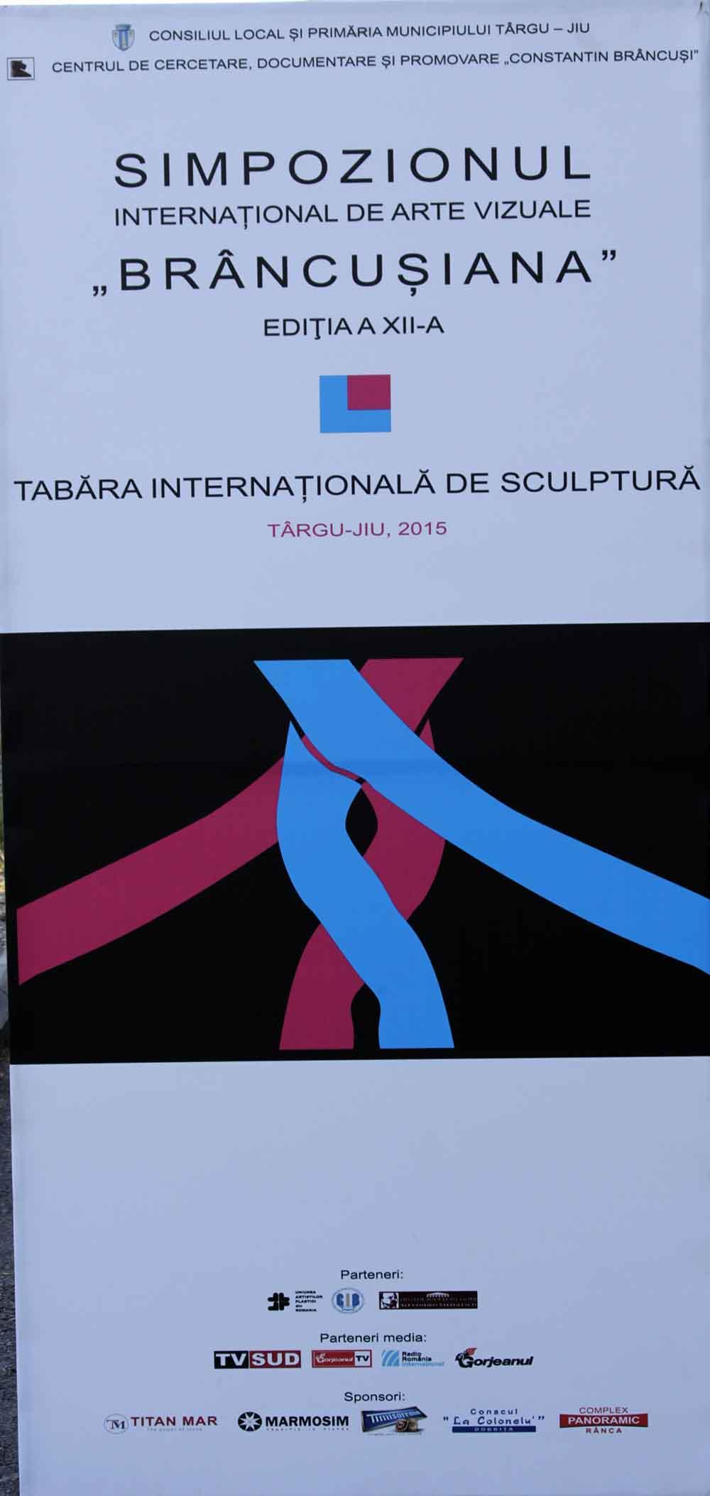 """Simpozionul Internațional de Arte Vizuale """"Brâncușiana"""" – Târgu-Jiu, 2015, ediţia a XII-a"""