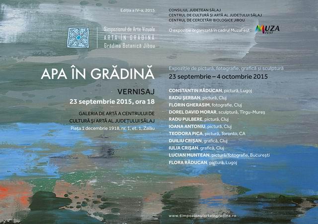 """Vernisajul Expoziției Simpozionului de Arte Vizuale """"Arta în Grădină"""", Zalău 2015"""