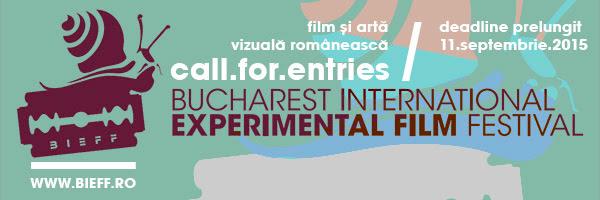 Call for Entries Festivalul Internaţional de Film Experimental Bucureşti BIEFF – film și artă vizuală românească