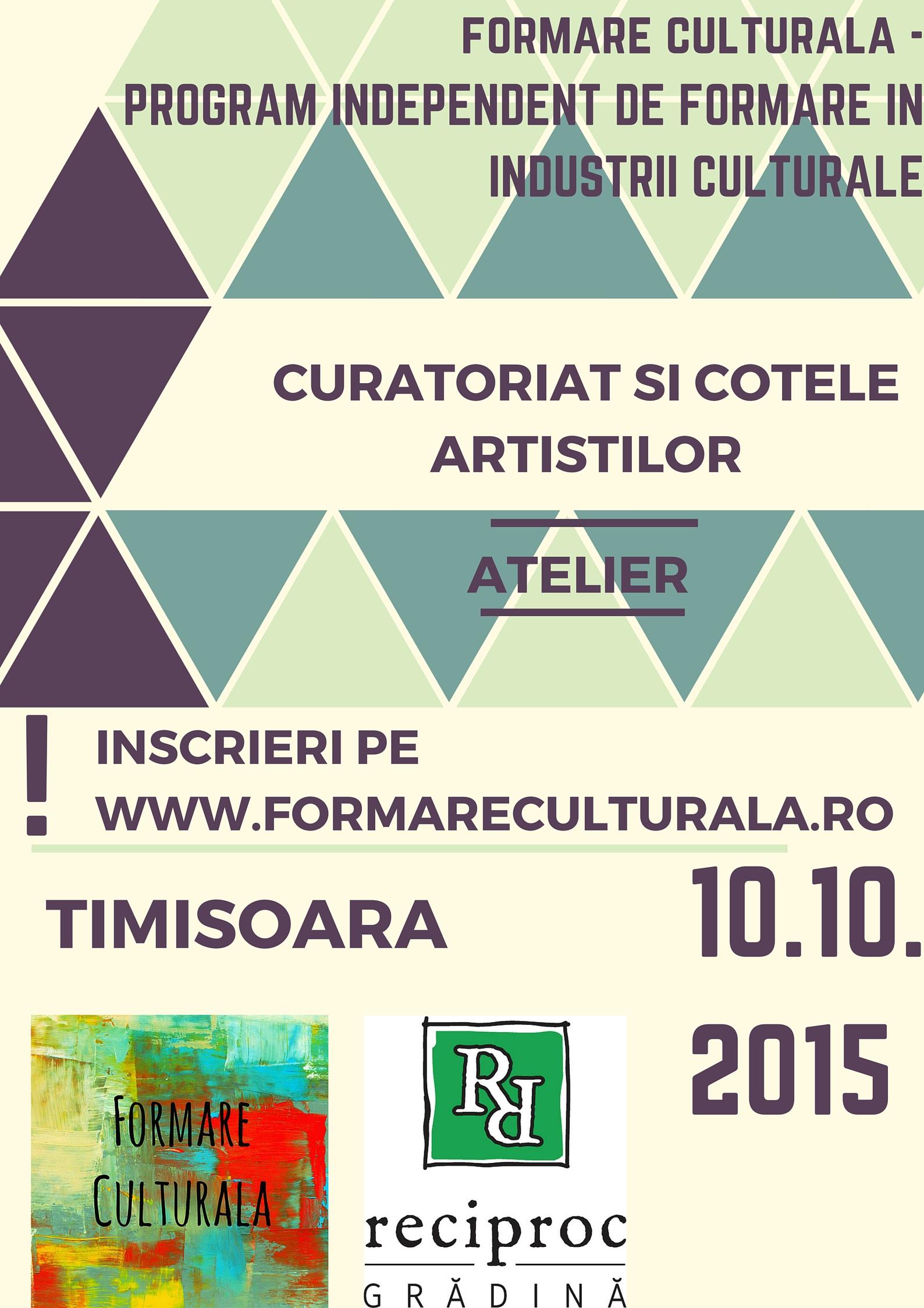 Ateliere de Formare Culturală la Timișoara: Curatoriat și Management cultural