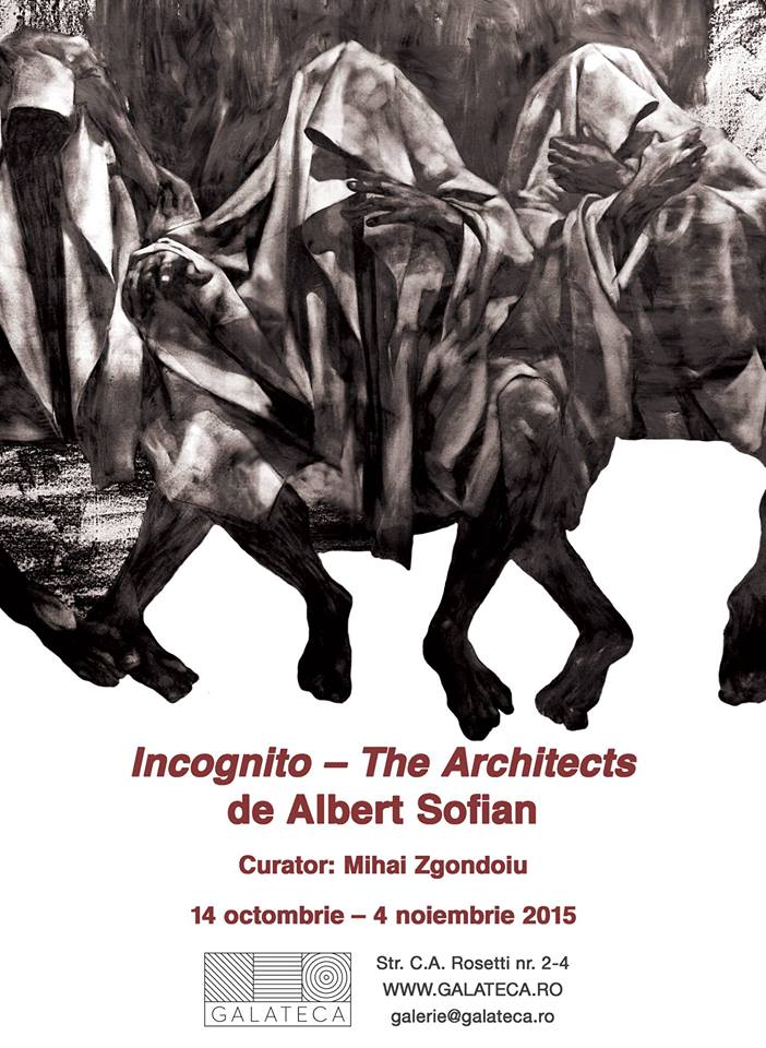 Albert Sofian – Incognito – The Architects @  Galerie Galateca