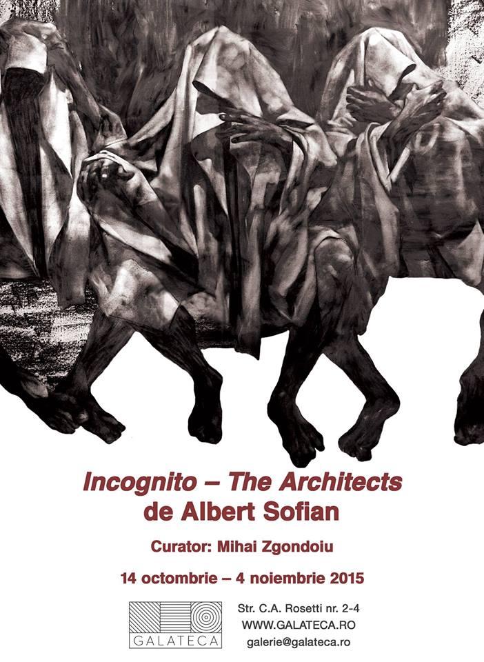 Albert Sofian – Incognito – The Architects @  Galerie Galateca