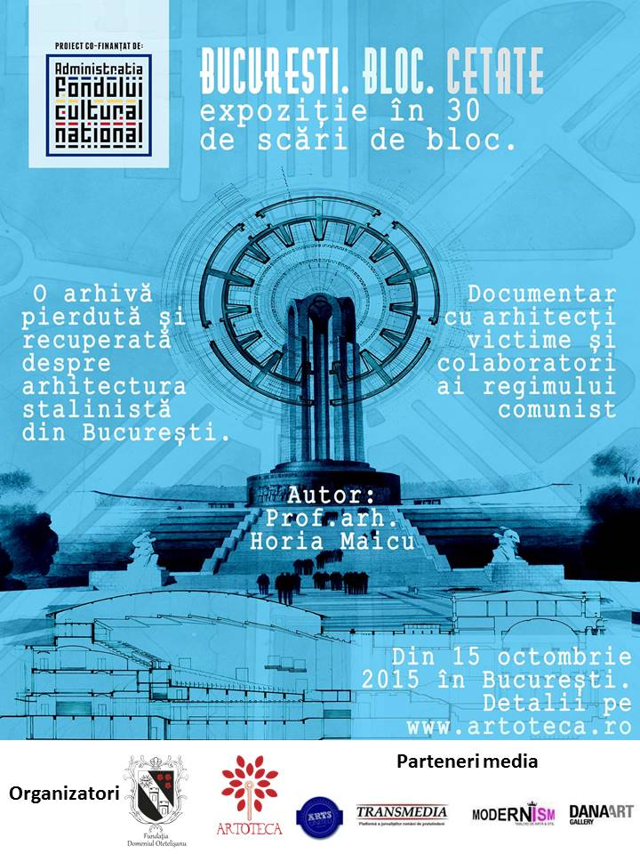 București. Bloc. Cetate – intervenție culturală de conservare a patrimoniului @ Fundația Domeniul Otetelișanu