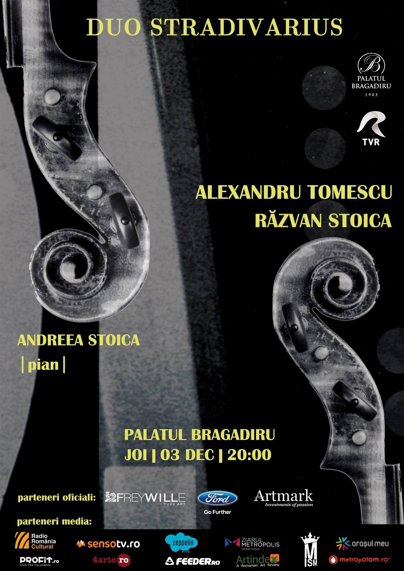 DUO STRADIVARIUS – Alexandru Tomescu și Răzvan Stoica