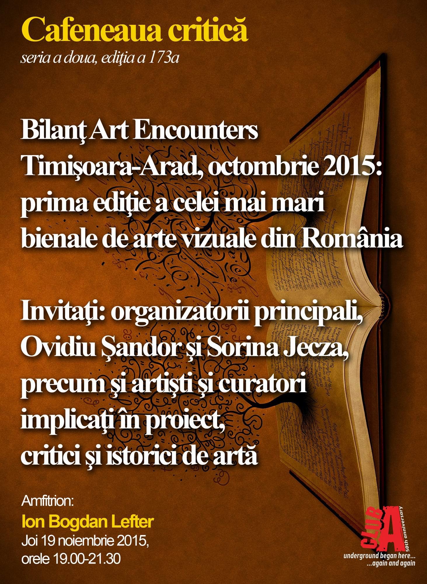 Bilanţ Art Encounters la Cafeneaua critică