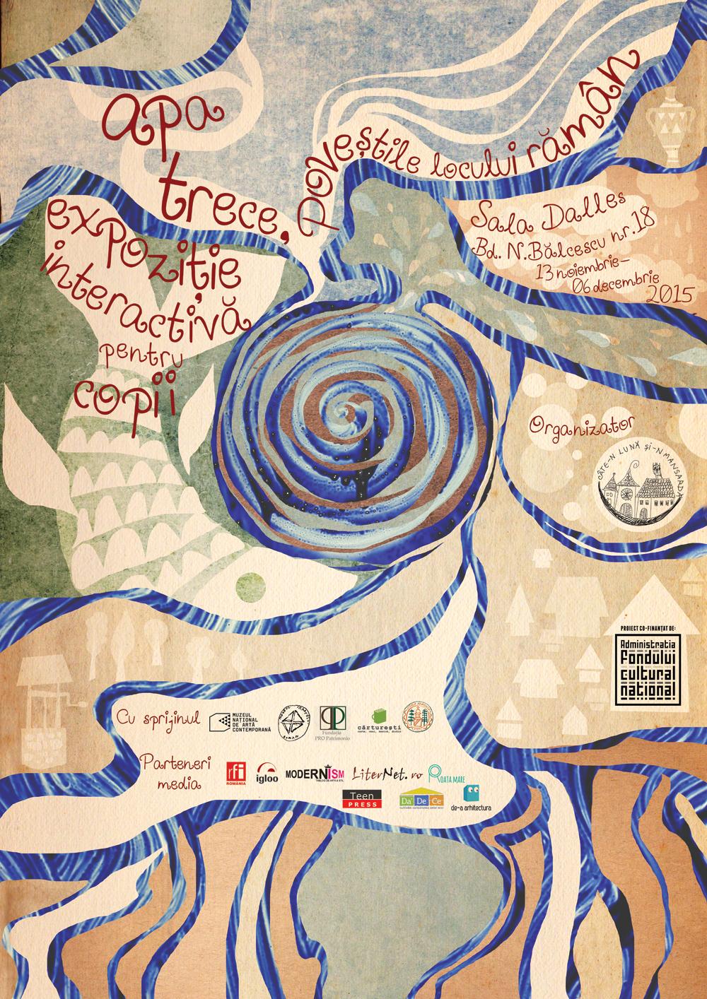 Apa trece, poveștile locului rămân: expoziție interactivă pentru copii, despre patrimoniul cultural național