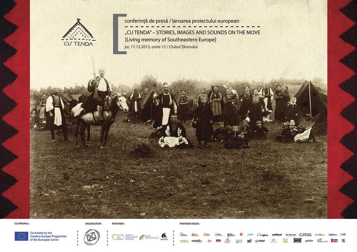 Lansare proiect Cu Tenda, living memory of Southeastern Europe