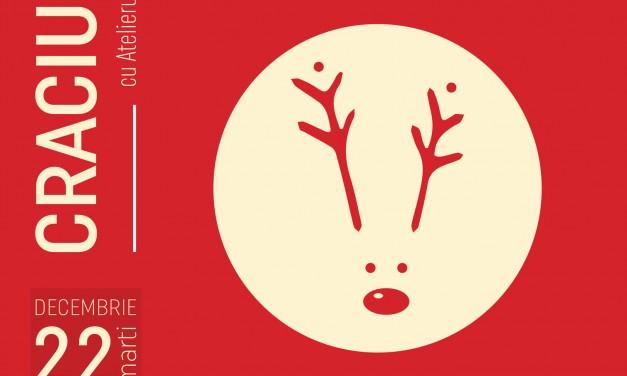 Crăciuneşte cu Atelierul- ediţia a III-a