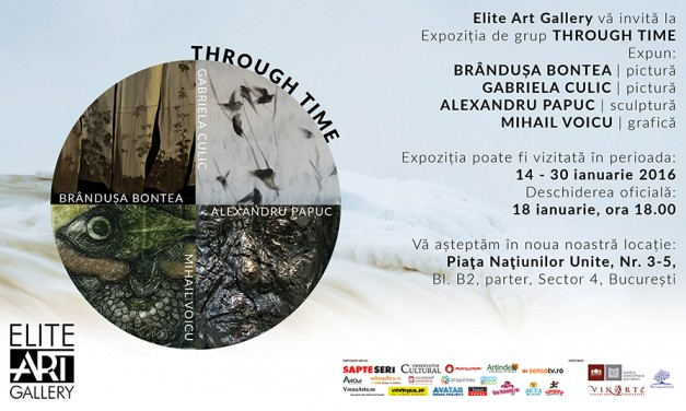 "Expoziția ""Through Time"" @ Elite Art Gallery, București"