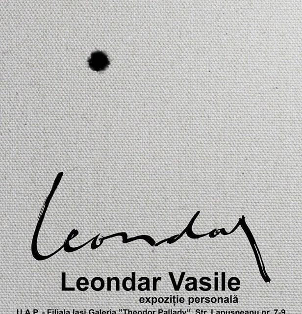 """Expoziție Vasile Leondar @ Galeriile de Artă """"Theodor Pallady"""", Iaşi"""