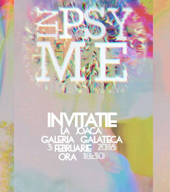 """""""inPSYme"""", eveniment de stare @ Galeria Galateca, București"""