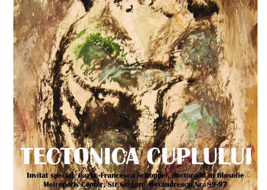 """Alina Gurban, """"Tectonica cuplului"""" @ Metropolis Center, București"""