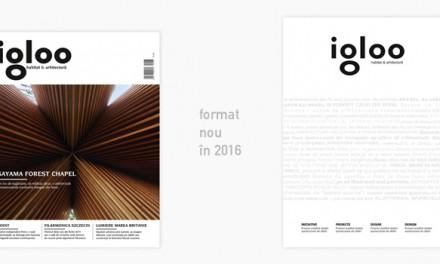 În 2016 Igloo devine o revistă-album! #igloo15ani