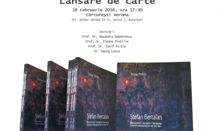 Lansare de carte: Ileana Pintilie: Ștefan Bertalan – Suprapuneri