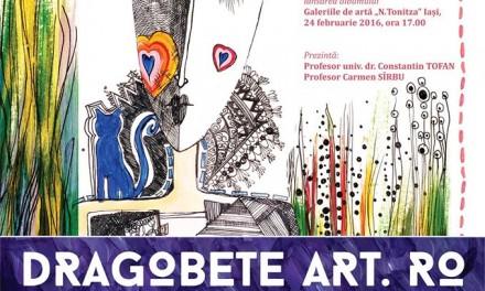 "Dragobete Art. Ro @ Galeria de arta ""Cupola"" și Galeria de arta ""N.Tonitza"" din Iași"
