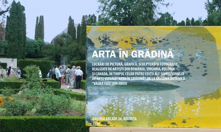 Arta in Gradina @ Galeria ARCADE 24 – Bistrita