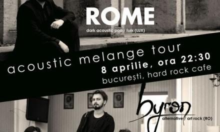 byron și Rome @ Hard Rock Café București