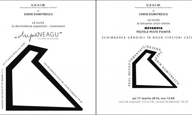 """Sorin Dumitrescu, """"dupăNEAGU"""" @ Universitatea de Arhitectură şi Urbanism """"Ion Mincu"""", București"""