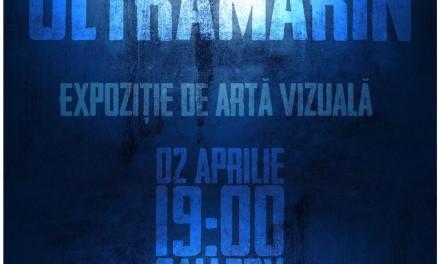 ULTRAMARIN – expoziție aniversară @ spaţiul cultural Gallery, București