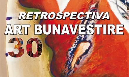 ART BUNAVESTIRE 30 – retrospectiva