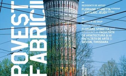 """Expoziția """"Poveştile fabricilor"""" @ Centrul Cultural Ambasada, Timişoara"""