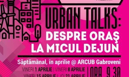 Cum transformă festivalurile orașul: Urban Talks