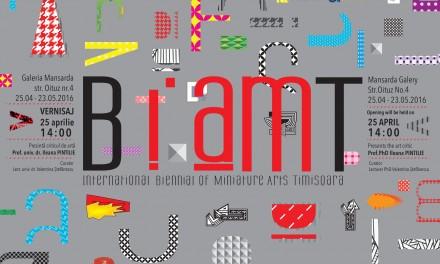 Bienala Internațională de Arte Miniaturale Timișoara 2016, ediția a doua