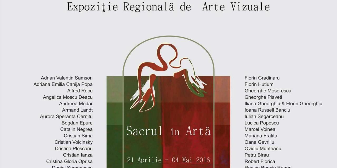 """Expoziție Regională de Arte Vizuale """"Sacrul în Artă"""" @ Galeriile Municipale de Artă din Târgu Jiu"""