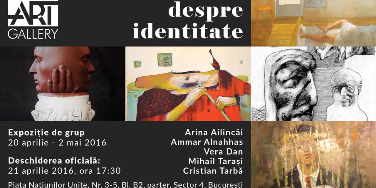 """""""Discurs despre identitate"""" @ Elite Art Gallery, București"""