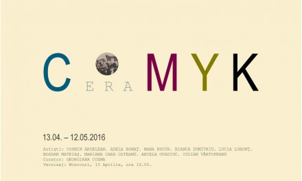 Expoziția C e r a M Y K @ Galeria Galateea Contemporary Art, București