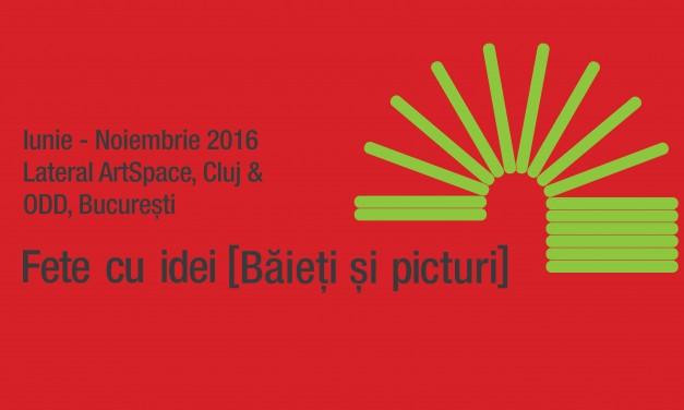 """""""Fete cu idei [Băieți și picturi]"""" @ Lateral ArtSpace, Fabrica de Pensule, Cluj"""