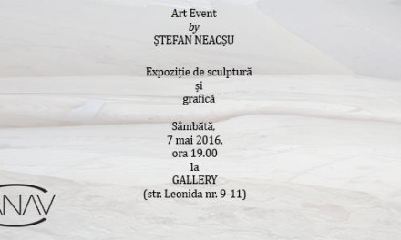 ART EVENT by Ștefan NEACȘU @ Gallery