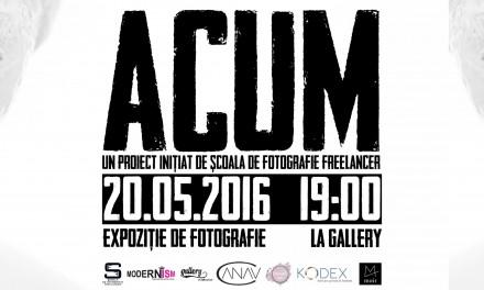 ACUM – Expoziție de fotografie @ Gallery, București