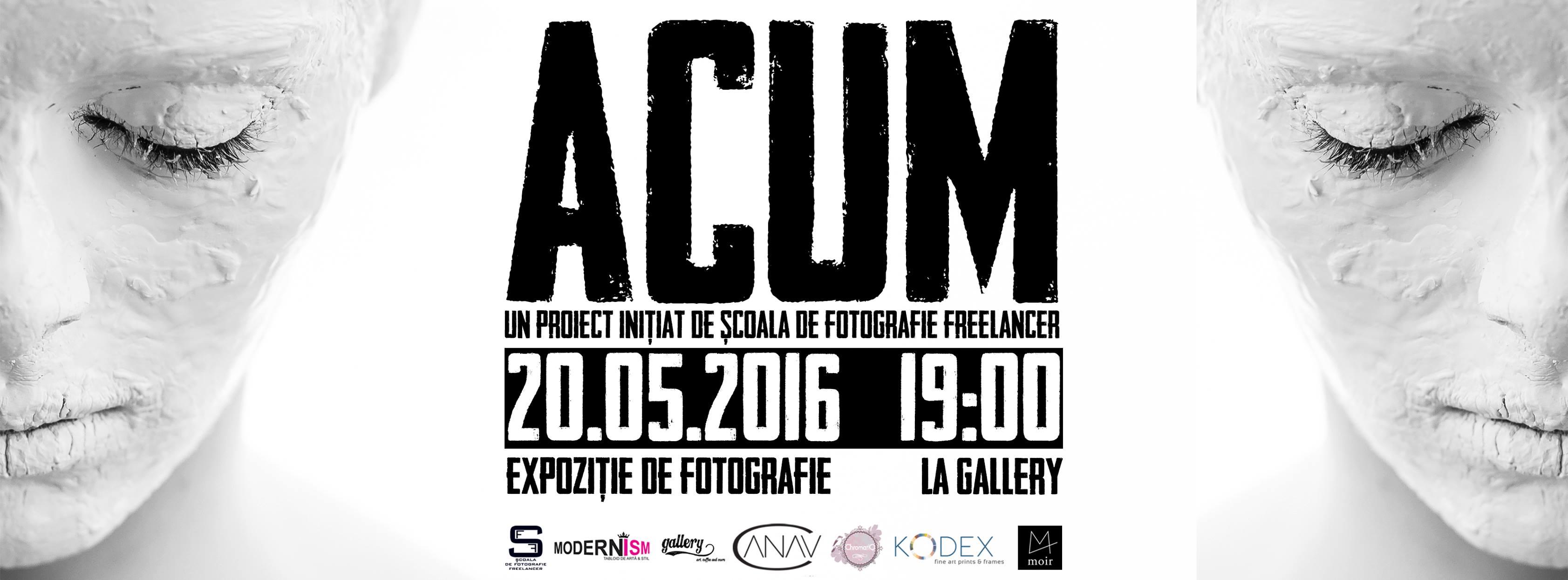 ACUM - expozitie de fotografie