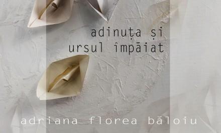 """ADRIANA FLOREA BĂLOIU – SOLO SHOW """"ADINUŢA ŞI URSUL ȊMPĂIAT"""" @ GO CONTEMPORARY BUCUREŞTI"""