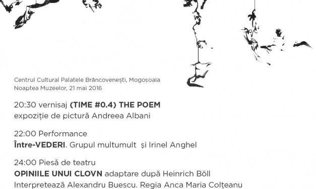 """Andreea Albani """"The Poem"""" @ Centrul Cultural Palatele Brâncovenești"""