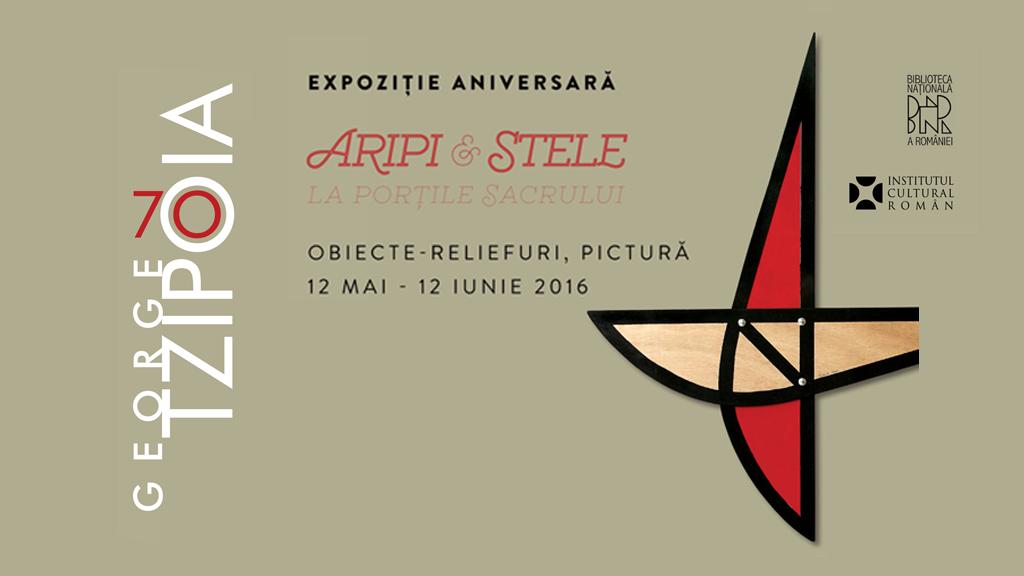 Expoziţie George Tzipoia-70 la Biblioteca Naţională a României şi Galeria Romană