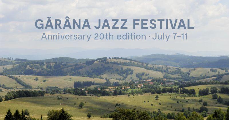 Pe 7 iulie începe Gărâna Jazz Festival: 5 zile de muzică live în vârf de munte