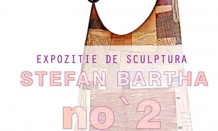 "Ștefan Bartha ""no'2"" @ Galeria Pygmalion, Timișoara"