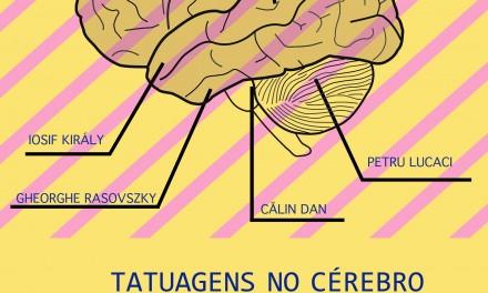 """Expoziția """"Tatuaje pe creier – O hartă a obsesiilor"""" @ Institutul Cultural Român de la Lisabona"""