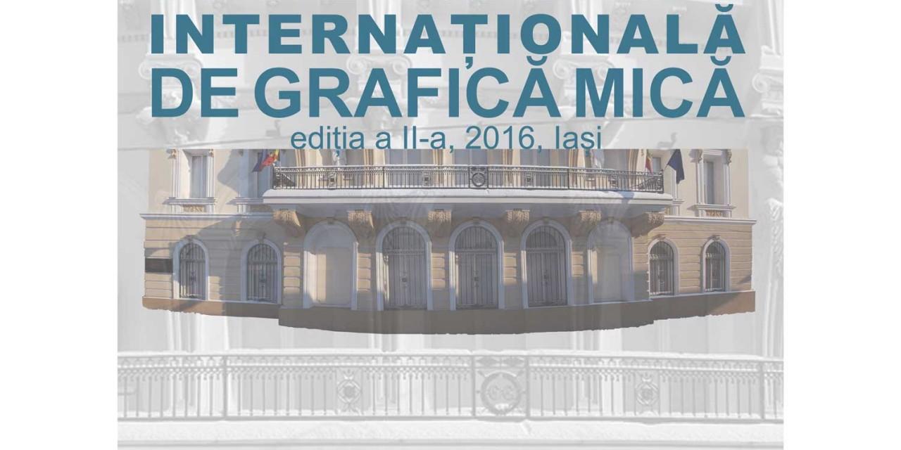 Bienala de grafică mică ediţia a II-a şi lansare catalog Festivalul International ARTE @ Muzeul Unirii Iași
