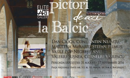 Pictori de azi la Balcic @ Elite Art Gallery, București
