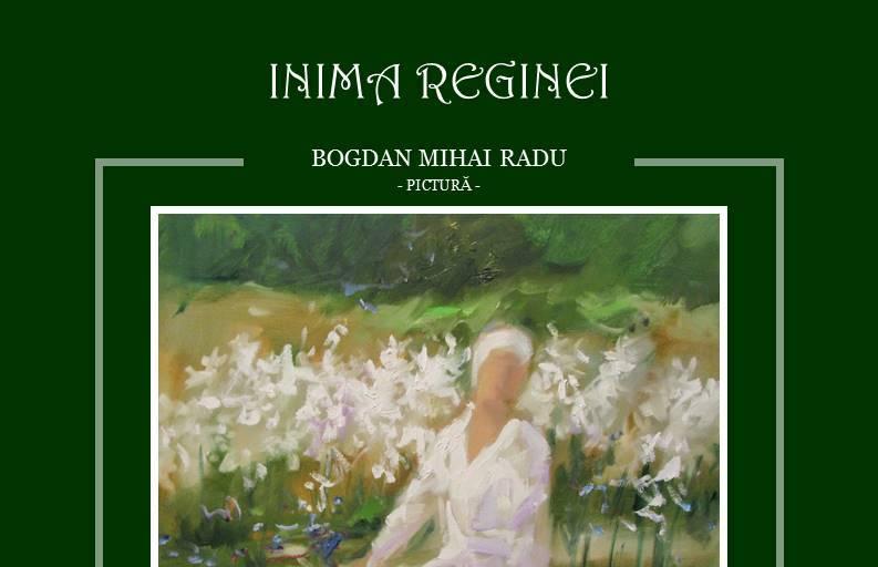 """Expoziţia de pictură """"Inima Reginei"""" – Bogdan Mihai Radu @ Muzeul Naţional Cotroceni"""