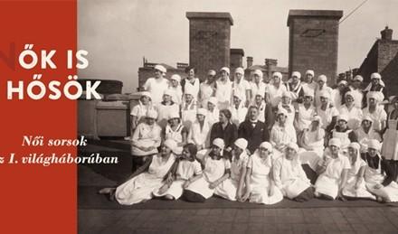 Eroi(ne) şi ele – Destinul femeilor în Primul Război Mondial @ Institutul Balassi – Institutul Maghiar din Bucureşti