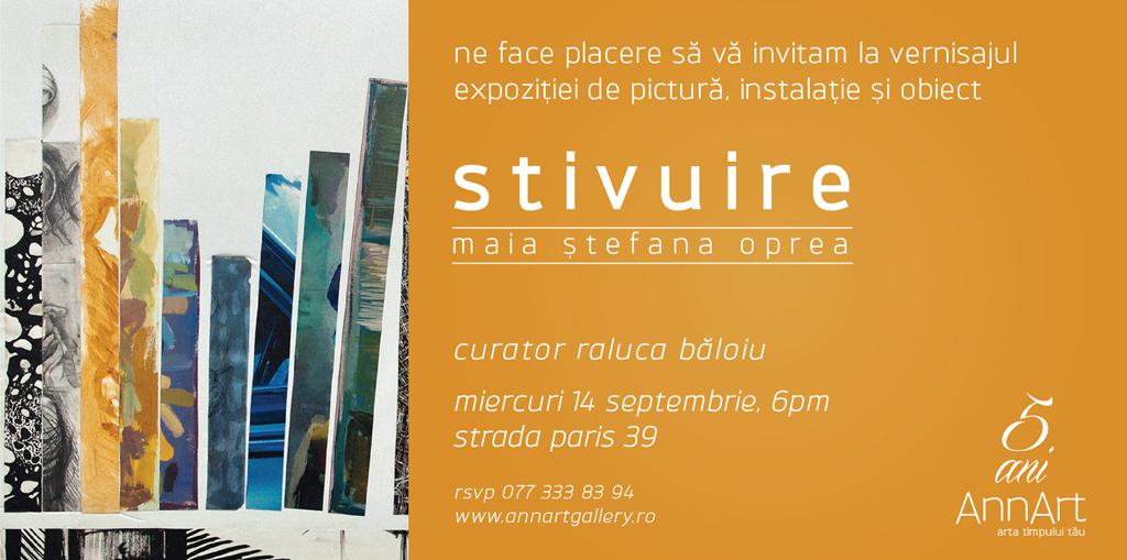 """Maia Ştefana Oprea """"Stivuire"""" @ Galeria AnnArt, București"""