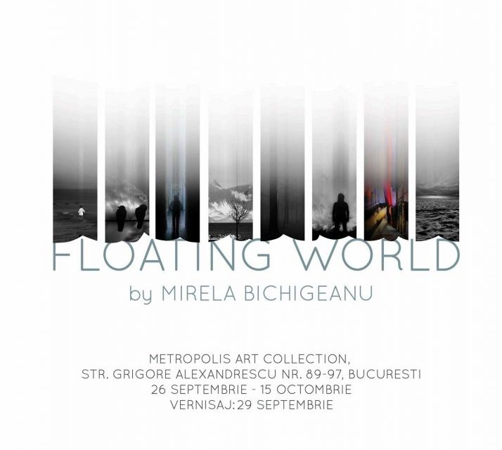 "Expoziție de fotografie Mirela Bichigeanu ""Floating world"" @ Metropolis Center, București"
