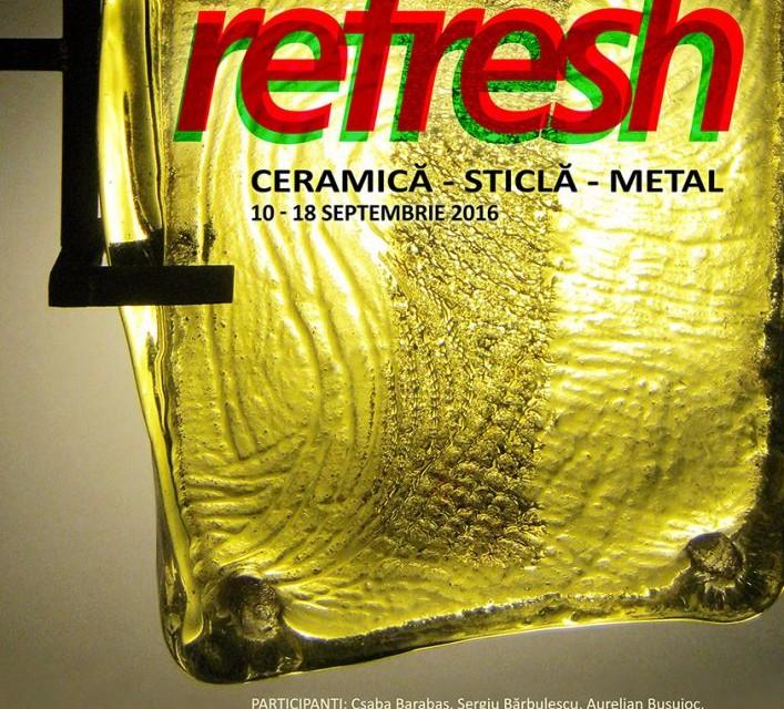 Expoziția secției de artă decorativă REFRESH @ Galeria Elite Prof Art, București