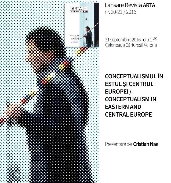 Lansare Revista ARTA nr. 20-21 / 2016 CONCEPTUALISMUL în Estul și Centrul Europei