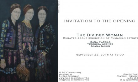 "Teodora Axente, Oana Farcaș, Ioana Iacob ""The Divided Woman"" @ NUNC Contemporary Gallery, Antwerp"